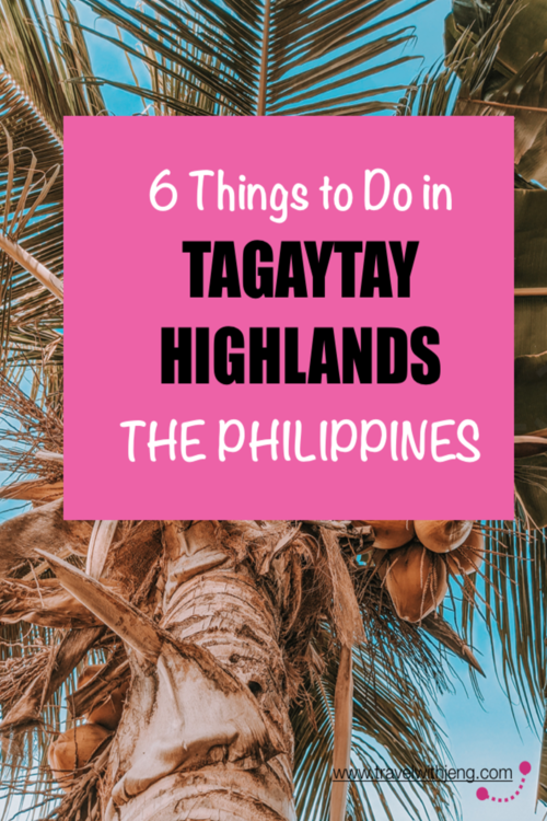 things to do in tagaytay highlands the philippines