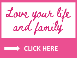 life skills to love your life and family